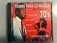 TIEMPO PARA LA MUSICA DE LOS AÑOS 70 70'S CD CAROLE KING GLORIA GAYNOR NILSSON