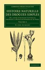 Cambridge Library Collection - History of Medicine: Histoire Naturelle des...
