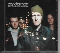 Zanderman - Live & Acoustic At The Kashmir Klub CD 2001 NEW/SEALED