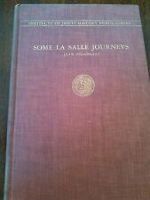 Some La Salle Journeys; Jean Delanglez; Hard Cover 1938