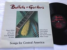 Bullets + Guitars - Songs for Central America Canadian Import CAR 101 LP