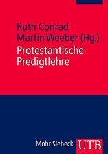 Protestantische Predigtlehre (2012, Taschenbuch)