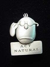 """""""JJ"""" Jonette Jewelry Silver Pewter 'Act Natural' FACE Pin by J. Benton"""