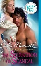 The Seduction of Scandal by Cathy Maxwell (2011) New !