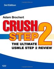 Crush Step 2: The Ultimate USMLE Step 2 Review, 3e