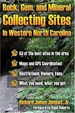 Rock Gem and Mineral Collecting Sites in Western North Carolina by Richard James