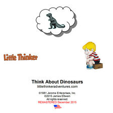 Little Thinker - Think About Dinosaurs - New Cd remastered from cassette tape