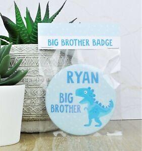 Personalised New Big Brother Dinosaur Badge