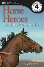 (Good)-Horse Heroes (DK Readers Level 4) (Paperback)-Petty, Kate-1409373681