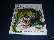 Encyclopedia of Legendary Creatures by Tom McGowen Illustrated Victor G. Ambrus