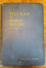 A Text-Book of Marine Motors Captain E du Boulay Scarce 1907 Edition