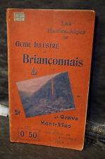 LES HAUTES-ALPES. GUIDE ILLUSTRÉ DU BRIANÇONNAIS. DE LA GRAVE AU MONT-VISO. 1906