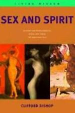 Sex and Spirit Living Wisdom Series, Bishop, Clifford, Good Condition, Book