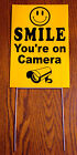 SMILE YOU'RE ON CAMERA Coroplast  YARD SIGN 8x12  w/ Stake  NEW Security