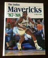 The Dallas Mavericks '87-'88 Book By Steve Pate - Taylor Publishing