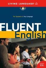 Fluent English: Perfect Natural Speech, Sharpen Your Grammar, Master Idioms,