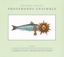CD   Plays Christian Morgenstern Meinrad 'S Phosphoros Ensemble   Digipack (K8)