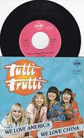 Tutti Frutti - We love America we love China