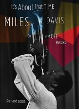 It's about That Time : Miles Davis on and off Record Hardcover Richard Cook