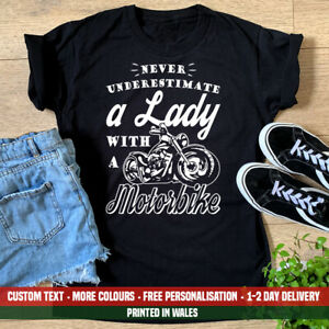 Ladies Never Underestimate Lady With A Motorbike T Shirt - Womens Biker Girl Top