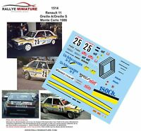DECALS 1/43 REF 1514 RENAULT 11 TURBO OREILLE RALLYE MONTE CARLO 1986 RALLY WRC