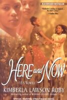 Here And Now by Roby, Kimberla Lawson (Paperback book, 2000)