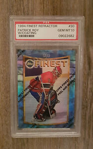 Patrick Roy 1994 TOPPS FINEST REFRACTOR #30 LOW POP 1 PSA 10 with Coating Hockey
