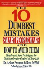 10 Dumbest Mistakes Smart People Make and How To A