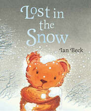 Lost in the Snow, Beck, Ian -   EXCELLENT PAPERBACK  A23