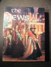 The Jews : A Treasury of Art and Literature (1992, Hardcover)