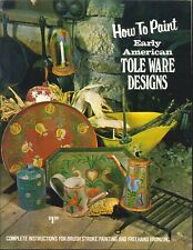 How To Paint Early American Tole Ware 1972 Stiles Brush Stroke Freehand Bronzing