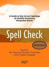 Spell Check: A Definitive Source for Finding the Words You Need and Understandin