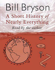 A Short History of Nearly Everything Bill Bryson 4 Audio cassette, 2003