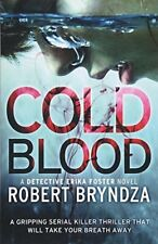 Cold Blood: A gripping serial killer thrill by Robert Bryndza New Paperback Book