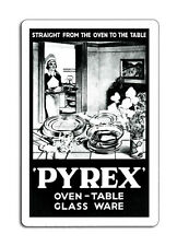 Pyrex Oven Table Glass Ware Retro Plaque Metal Sign 8x12 inches
