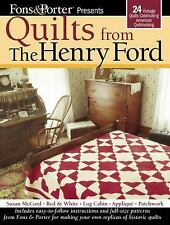Fons and Porter Presents Quilts from the Henry Ford : 24 Vintage Quilts...