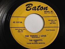 """FIDELITY'S Hold On To What'cha Got/The Things I Love 7"""" 45 late-50's Baton VINYL"""
