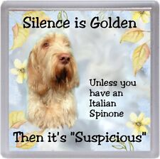 """Italian Spinone Dog Coaster """"Silence is Golden Unless you  ...."""" by Starprint"""