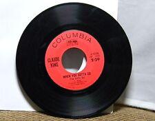 CLAUDE KING  WHEN YOU GOTTA GO / TIGER WOMAN 45 RPM RECORD