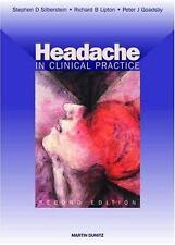 Headache in Clinical Practice, Second Edition Silberstein, Stephen D., Lipton,