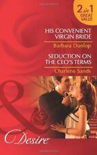 His Convenient Virgin Bride/Seduction on the CEO's Terms (Mills & Boon Desire)
