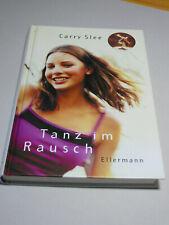 Carry Slee - Tanz im Rausch, Zustand innen Top - aussen gebraucht, Jugendbuch