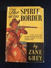 The Spirit Of The Border Zane Grey First 1906