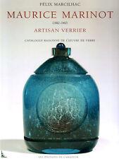 Maurice Marinot Artisan verrier, Catalogue raisonne