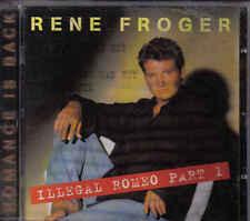 Rene Froger-Illegal Romeo part 1 cd album