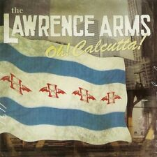 THE LAWRENCE ARMS - Oh! Calcutta! CD