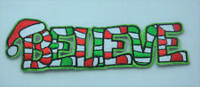 CHRISTMAS XMAS BELIEVE SANTA Embroidered Iron Sew On Cloth Patch Badge APPLIQUE