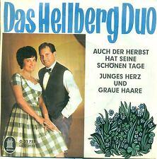 """HELLBERG DUO - AUCH DER HERBST HAT SEINE SCHÖNEN TAGE / JUNGES  7"""" SINGLE (B275)"""