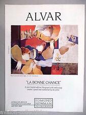 """Alvar """"La Bonne Chance"""" Lithograph PRINT AD - 1987"""