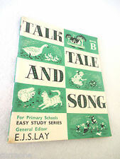 Vintage reader TALK TALE AND SONG #B 1965 PB easy study series ed E.J.S. Lay
